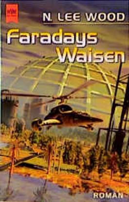 Faradays Waisen.