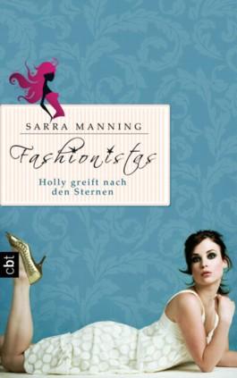 Fashionistas - Holly greift nach den Sternen