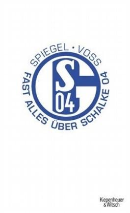 Fast alles über Schalke 04