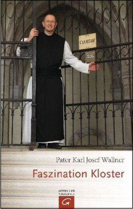 Faszination Kloster