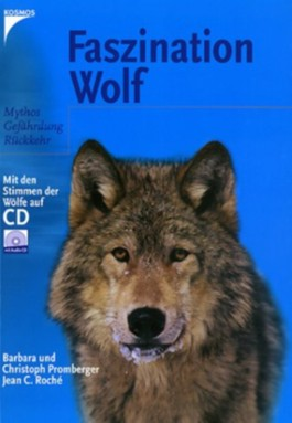 Faszination Wolf, m. Audio-CD