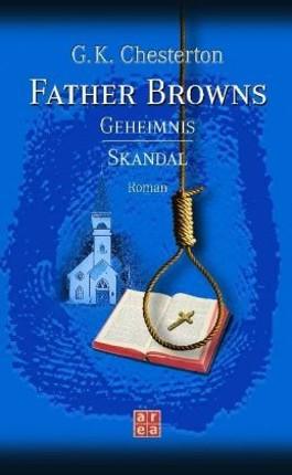 Father Browns Geheimnis /Skandal