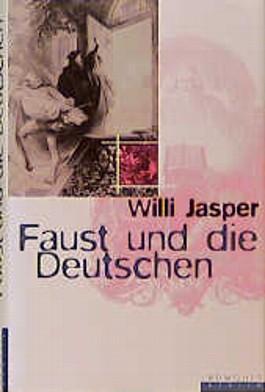 Faust und die Deutschen