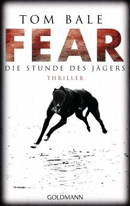 Fear – Die Stunde des Jägers
