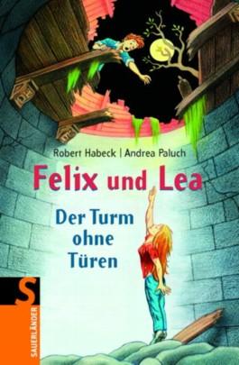 Felix und Lea - Der Turm ohne Türen