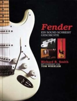 Fender - ein Sound schreibt Geschichte