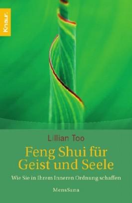Feng-Shui für Geist und Seele