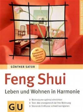 feng shui leben und wohnen in harmonie von g nther sator bei lovelybooks sachb cher. Black Bedroom Furniture Sets. Home Design Ideas