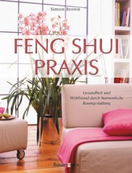 feng shui praxis von simon g brown bei lovelybooks sachbuch. Black Bedroom Furniture Sets. Home Design Ideas