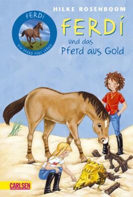 Ferdi, Band 2: Ferdi - und das Pferd aus Gold