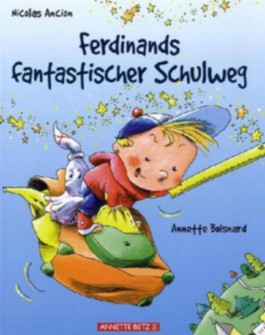 Ferdinands fantastischer Schulweg
