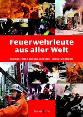 Feuerwehrleute aus aller Welt