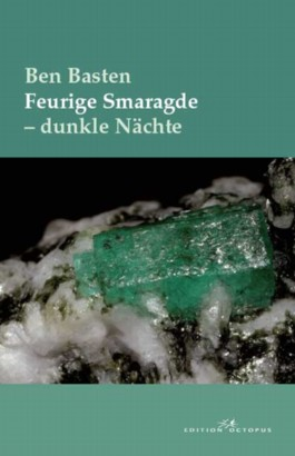 Feurige Smaragde - dunkle Nächte