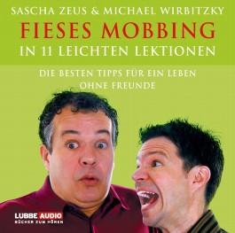 Fieses Mobbing in 11 leichten Lektionen