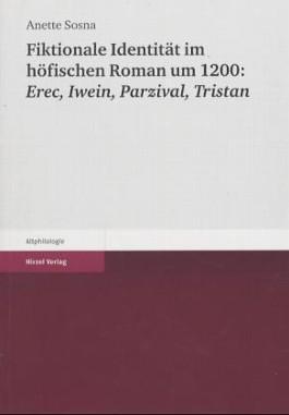 Fiktionale Identität im höfischen Roman um 1200