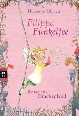 Filippa Funkelfee - Reise ins Drachenland