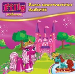Filly - Unicorn, Zaras unerwarteter Auftritt, 1 Audio-CD