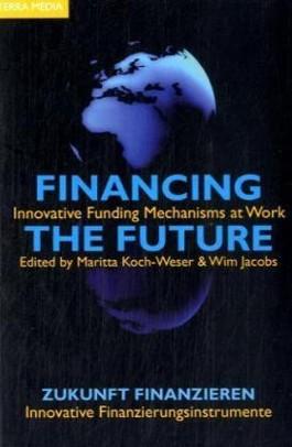 Financing the Future. Zukunft finanzieren