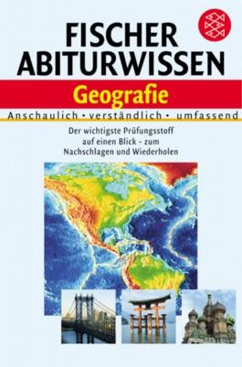 Fischer Abiturwissen Geografie
