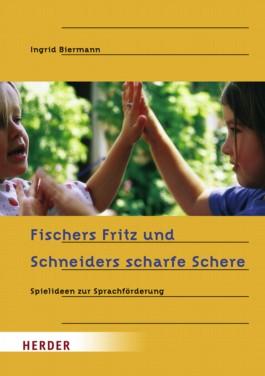 Fischers Fritz und Schneiders scharfe Schere
