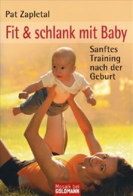 Fit & schlank mit Baby