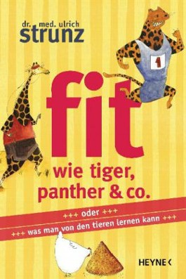 Fit wie Tiger, Panther & Co.