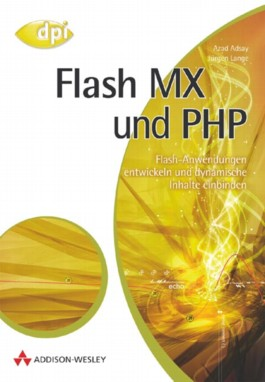 Flash MX und PHP, m. CD-ROM