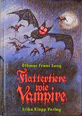 Flattertiere wie Vampire