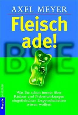 Fleisch ade!