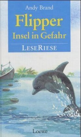 Flipper, Insel in Gefahr