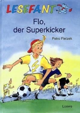 Flo, der Superkicker