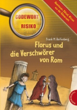 Florus und die Verschwörer von Rom