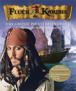 Fluch der Karibik - Das große Piratenhandbuch