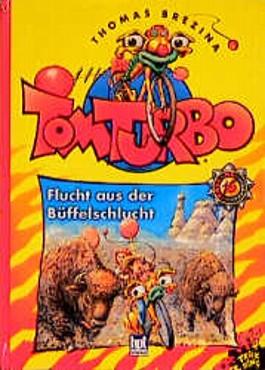 Tom Turbo - Flucht aus der Büffelschlucht
