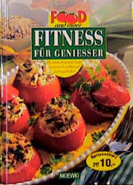 Food and more. Fitness für Geniesser.
