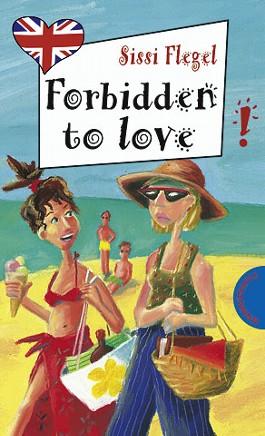 Forbidden to Love