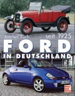 Ford in Deutschland seit 1925