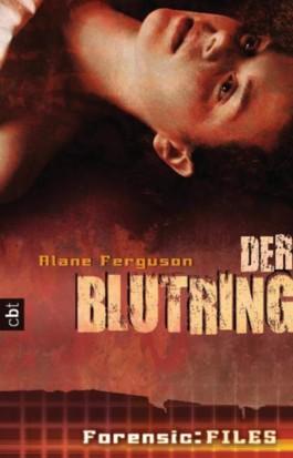 Forensic Files - Der Blutring