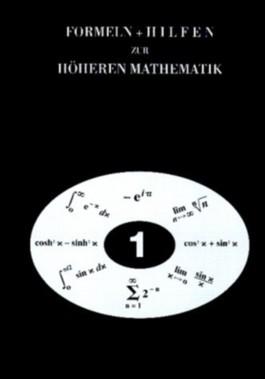 Formeln + Hilfen zur höheren Mathematik