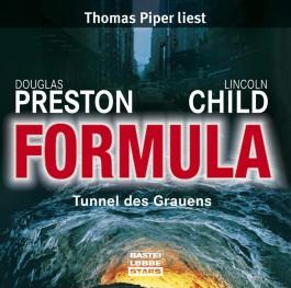 Formula, Tunnel des Grauens