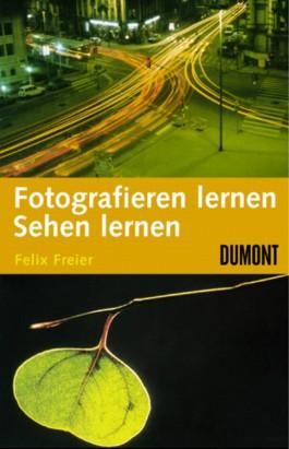 Fotografieren lernen - Sehen lernen