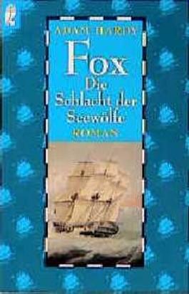 Fox, Die Schlacht der Seewölfe