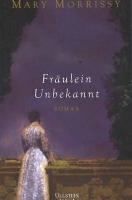 Fräulein Unbekannt