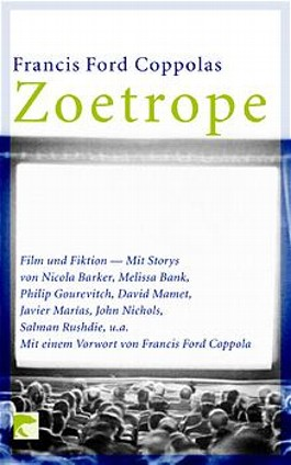 Francis Ford Coppolas Zoetrope