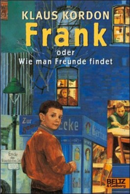 Frank oder Wie man Freunde findet