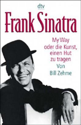 Frank Sinatra, My Way oder die Kunst, einen Hut zu tragen