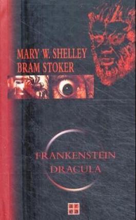 Frankenstein /Dracula
