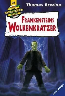 Die Knickerbocker-Bande: Frankensteins Wolkenkratzer