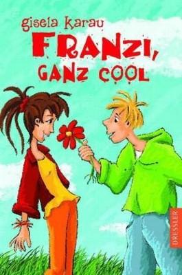 Franzi, ganz cool