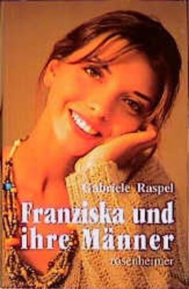 Franziska und ihre Männer
